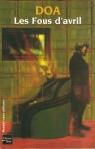 Les fous d'avril (Fleuve noir, 2004)