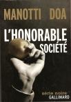 L'honorable société (Série Noire, 2010-2011)