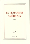 Le testament américain (Gallimard, 2012)