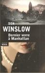 Dernier verre à Manhattan (Seuil, 1996)
