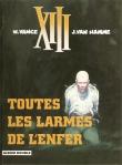 Toutes les larmes de l'enfer (Dargaud, 1986)